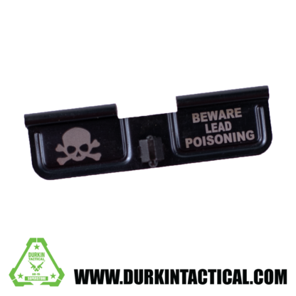 Laser Engraved Ejection Port Dust Cover - Beware Lead Poisoning