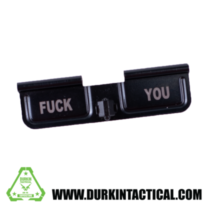 Laser Engraved Ejection Port Dust Cover - Fuck You