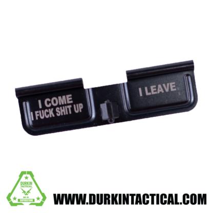 Laser Engraved Ejection Port Dust Cover - I Leave