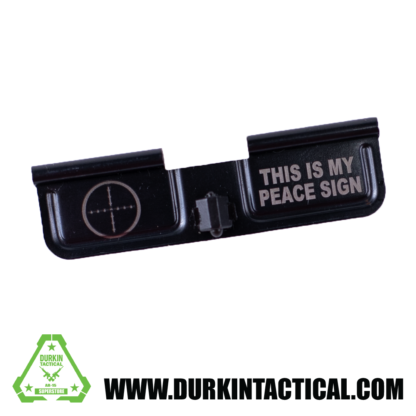 Laser Engraved Ejection Port Dust Cover - This is my Peace Sign