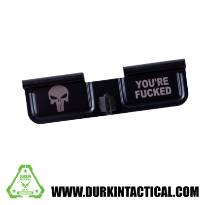 Laser Engraved Ejection Port Dust Cover - Punisher You're F