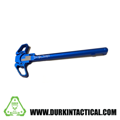 Laser Engraved Ambidextrous Charging Handle | We The People | Blue | C25B
