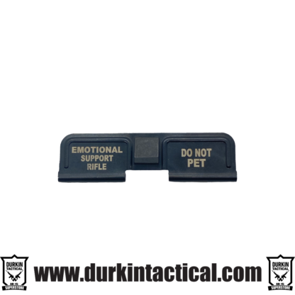 Durkin Tactical Custom Dust Cover | Emotional Support Rifle Do Not Pet