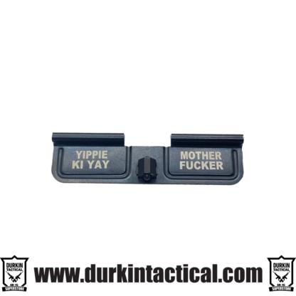 DurDurkin Tactical Custom Dust Cover | Yippie Ki Yaykin Tactical Custom Dust Cover | Yippie Ki Yay