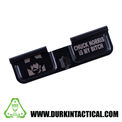 Laser Engraved Ejection Port Dust Cover   Chuck Norris Is My Bitch