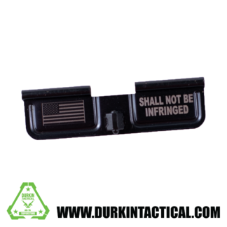 Laser Engraved Ejection Port Dust Cover | Shall Not Be Infringed/Flag